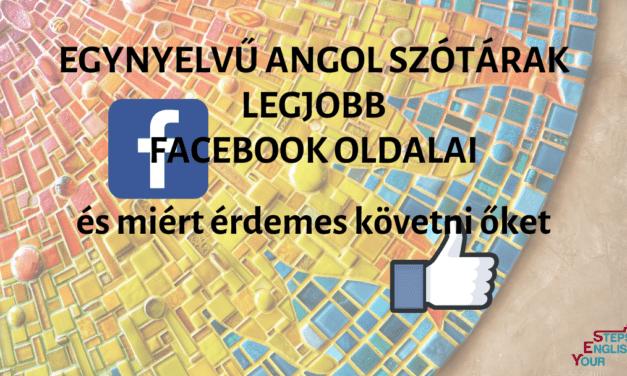 Egynyelvű angol szótárak legjobb facebook oldalai